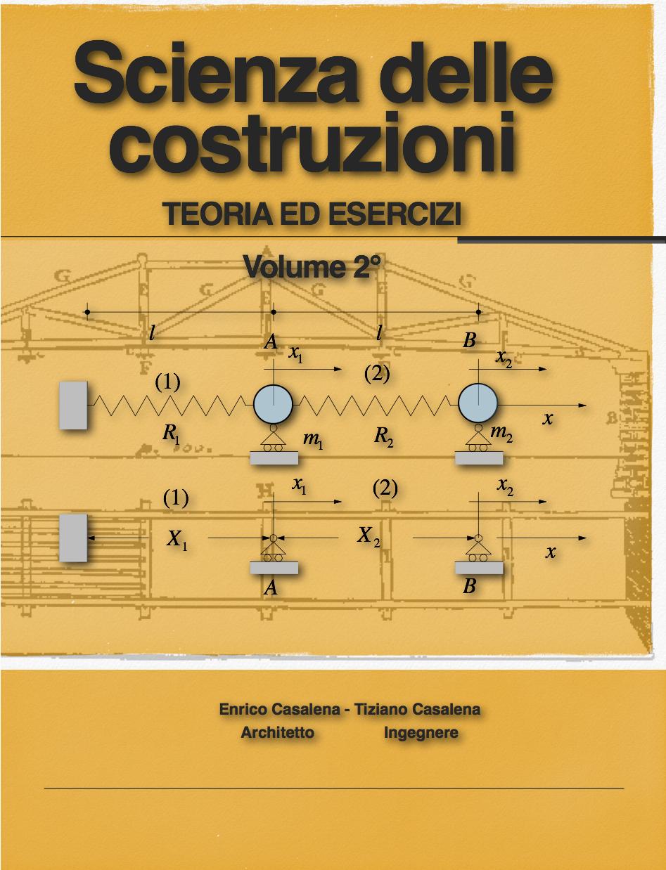 Scienza delle Costruzioni Volume 2